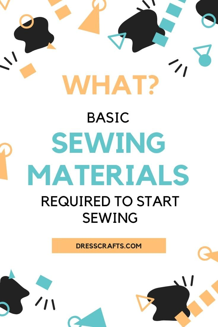 basic Sewing Materials required to start