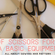 TYPES OF SCISSORS FOR SEWING A BASIC EQUIPMENT