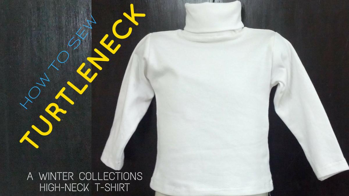 Diy How To Sew Turtleneck A Polo Neck Dresscrafts