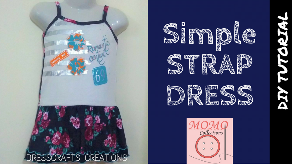 DIY simple strap dress - Tutorial