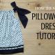 SEW PILLOWCASE DRESS