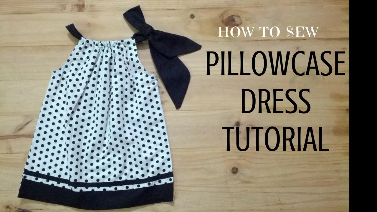 Sew Easy Pillowcase Dress Dresscrafts