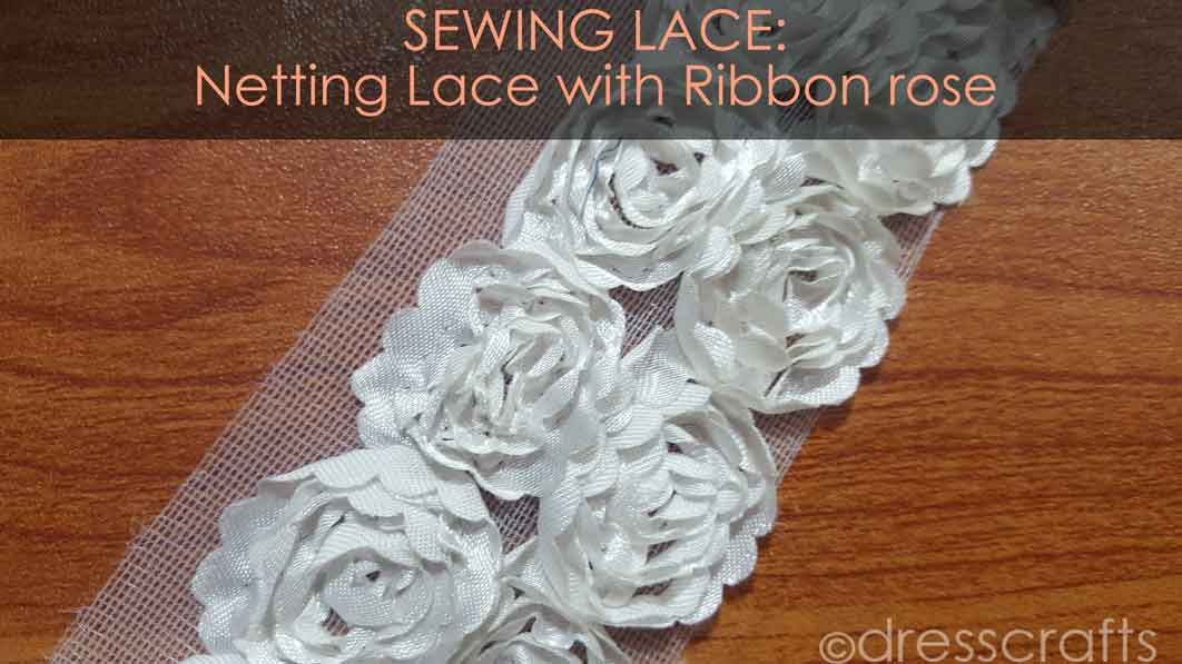 Netting lace with Ribbon rose
