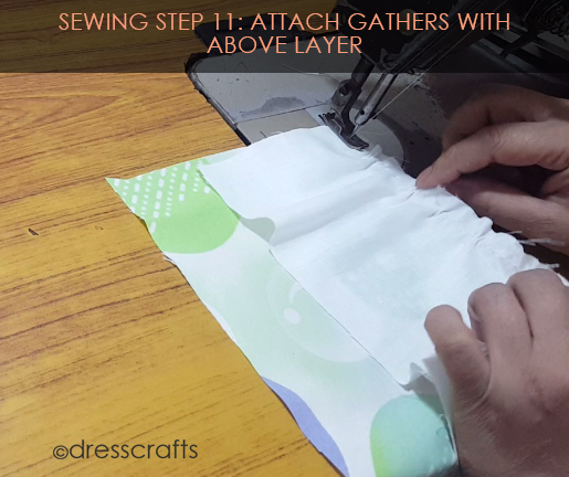 SEWING STEPS 11 - sewing skirt - attach gathers with above layer