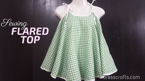 SEWING FLARED TOP
